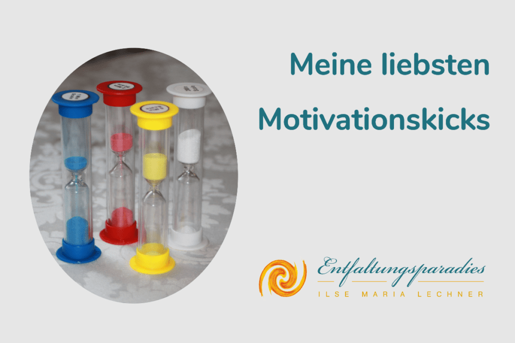 Meine liebsten Motivationskicks, Motivationstricks, Selbstmotivation, Kinder motivieren